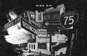 "#FirstListen: King Dif (@KingDif_) - ""48203 Foreclosed"" (Stream)"