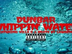 "DUNBAR ""WHIPPING WATERS"" FT. VILLA G (OFFICIAL AUDIO) 🐸"